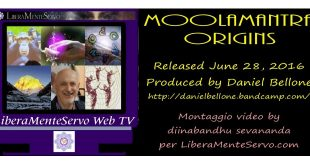 moolamantra-origins-daniel-bellone-liberamenteservo-video-tv